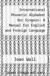 Discover the english alphabet and listen to the pronunciation of each letter. International Phonetic Alphabet For Singers A Manual For English And Foreign Language Diction 9781877761508 Textbooks Com