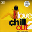 I Love Chillout, Vol. 2