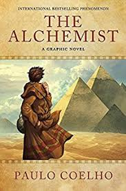 the alchemist paulo coelho com books the alchemist a graphic novel an illustrated interpretation of the alchemist