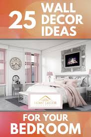 25 wall decor ideas for your bedroom