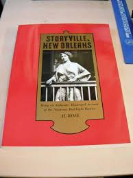 Where Is The Red Light District In New Orleans Storyville New Orleans Being An Authentic Illustrated