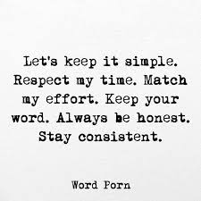 Keep Your Word Quotes Unique Love Quotes For Him Let48s Keep It Simple Respect My Flickr