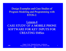 Embedded Systems Architecture Programming And Design Lesson 4 Case Study Of A Mobile Phone Software For