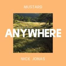 dj mustard nick jonas anywhere new