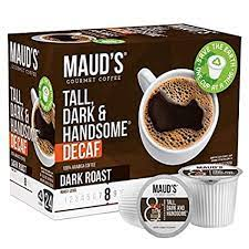 Even for an experienced coffee roaster, decaf coffee can prove challenging. Maud S Dark Roast Decaf Coffee Decaf Tall Dark And Handsome 24ct Solar Energy Produced Recyclable Single Serve Decaf Dark Roast Coffee Pods 100 Arabica Coffee California Roasted Kcup Compatible Amazon Com Grocery