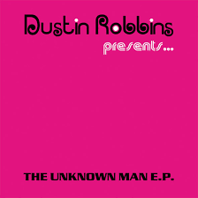 Dustin Robbins - The Unknown Man (2001, Vinyl) | Discogs