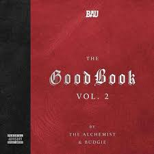 alchemist budgie turn the page on the good book vol dopeboyz three years ago alchemist teamed up budgie for the good book an album full of soul gospel and religious samples all wrapped up in hip hop beats