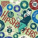 R&B Hipshakers, Vol. 2: Scratch That Itch