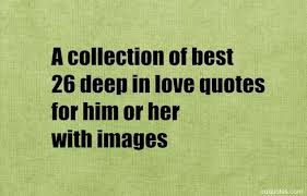Deep Quotes About Love Fascinating A List Of Sweet 48 Deep In Love Quotes For Him Or Her With Images
