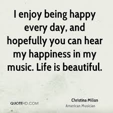 Life Is Beautiful With You Quotes Best Of Christina Milian Music Quotes QuoteHD