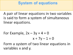 system of equations a pair of linear equations in two variables is said to form a