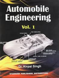 Mechanical Engineering Textbooks Automobile Engineering By Kirpal Singh Pdf Is Here Automobile