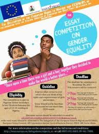 essay competition on gender equality call for entries for  there will be thirteen winners for the overall best essays these shortlisted finalists will be invited to abuja for an award ceremony on 28 2017