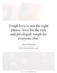 Tough Love Quotes