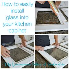 Diy Install Kitchen Cabinets How To Add Glass Inserts Into Your Kitchen Cabinets Cabinets