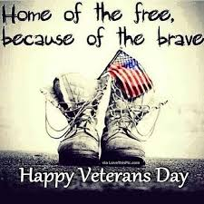 Happy Veterans Day Quotes Gorgeous Home Of The Free Because Of The Brave Happy Veterans Day Favorite