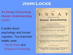 essay john locke john locke an essay concerning the true original extent and end of john locke an essay concerning the true original extent and end of