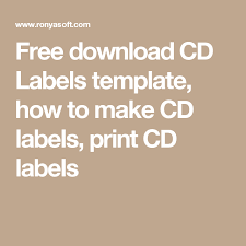 Free Download Cd Labels Template How To Make Cd Labels Print Cd