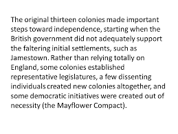 essay writing response and dbq ppt video online  the original thirteen colonies made important steps toward independence starting when the british government did