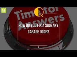 squeaky garage doorHow Do You Fix A Squeaky Garage Door  YouTube