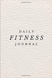 Daily Fitness Journal Workout Chart 6 X 9 Fitness
