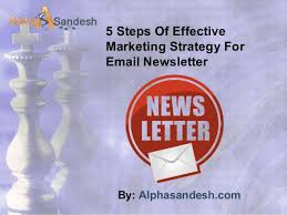 email newsletter strategy steps of effective marketing strategy for email newsletter