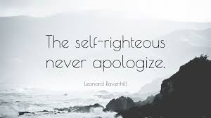 """Self Righteous Christian Quotes Best of Leonard Ravenhill Quote """"The Selfrighteous Never Apologize"""" 24"""