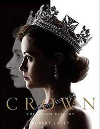 The life and reign of queen elizabeth ii and the events that helped shape the 20th century. The Crown The Official Book Of The Hit Netflix Series English Edition Ebook Lacey Robert Amazon De Kindle Shop