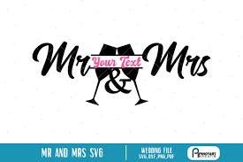 See more of svg files free on facebook. Mr And Mrs Svg Mr And Mrs Svg File Mr And Mrs Svg 100260 Cut Files Design Bundles