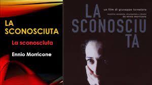 La sconosciuta (2006) - La sconosciuta - Ennio Morricone - YouTube