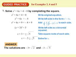 guided practice for examples 3 4 and 5 solve x 2 6x 4