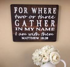 church office decorating ideas. Plain Decorating For Where Two Or Three Gather In My Name I Am With Them Matthew 18 Inside Church Office Decorating Ideas A