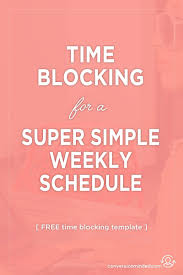 Free Weekly Schedule Template And Time Blocking Tips