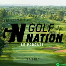 Golf Nation - Le Podcast