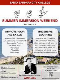Asl Summer Immersion Institute Weekend