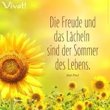 Zitate Und Sprüche Die Freude Und Das Lächeln Sind Der Sommer Des