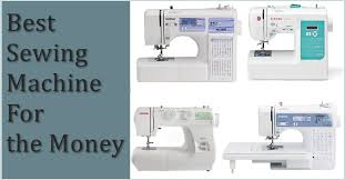 Best Sewing Machine For Money