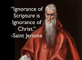 """Quote of the day – March 15 #Lent """"Ignorance of scripture is ..."""