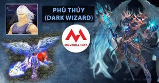Hướng dẫn nhân vật Phù Thủy Mu Online, các tuyệt chiêu Dark Wizard