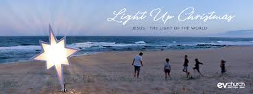 Christmas Sermon Jesus The Light Of The World Ev Church Sermons