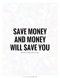 Its A Good Quote Money Saving Quotes Pinterest Money Saving Mesmerizing Saving Quotes
