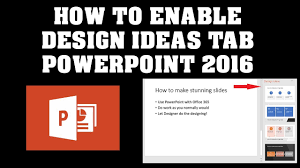 Office 365 Powerpoint Designer How To Enable Designer Tab Powerpoint 2016