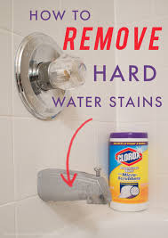 how to remove hard water stains cleaning cleaningtips bathroom hard water