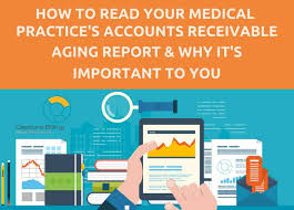 How To Read Your Practices Accounts Receivable Aging Report
