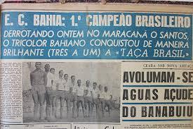Resultado de imagem para Bahia campeão da primeira Taça Brasil no Maracanã
