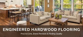 engineered hardwood flooring reviews best brands pros vs cons