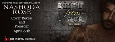 kept from you tear nder 4 by nashoda rose