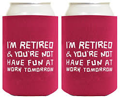 funny can coolie i m retired you re not funny retirement gift 2 pack can coolies drink coolers magenta