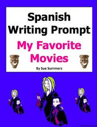 best spanish writing images spanish classroom  spanish writing prompt my favorite movies mis peliculas favoritas