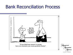 Bank Reconciliation Chart Bank Reconciliation Process Ppt Download